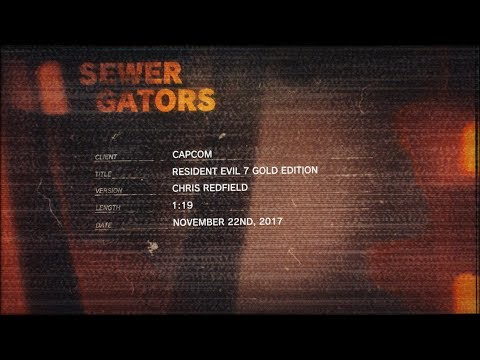 عرض ترويجي جديد جديد للعبة Resident Evil 7 biohazard Gold Edition والمحتوى الإضافي القادم