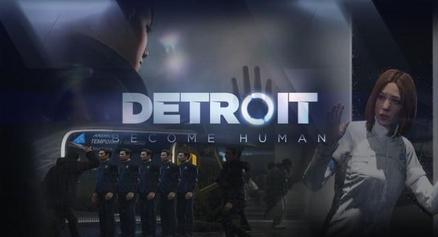 Detroit: Become Human تصدر ربيع العام 2018